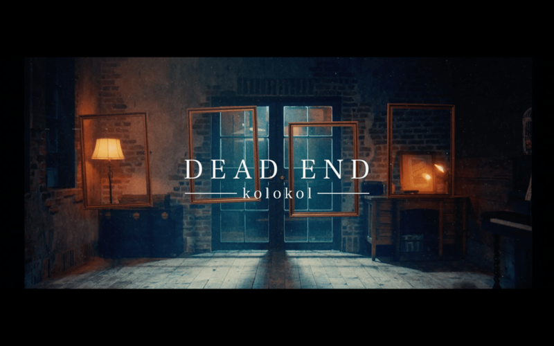 「Dead End」Music Video公開!!